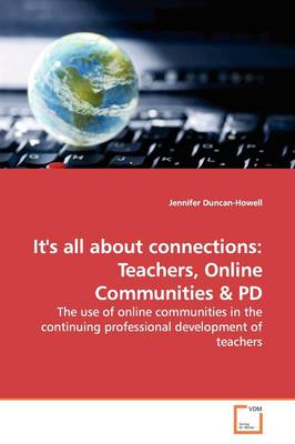 It's All about Connections: Teachers, Online Communities