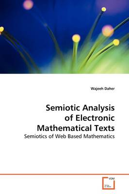 Semiotic Analysis of Electronic Mathematical Texts