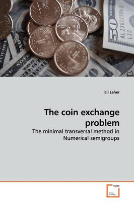 The Coin Exchange Problem
