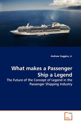 What Makes a Passenger Ship a Legend