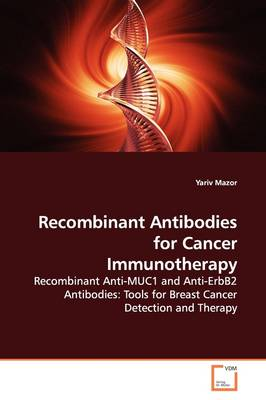 Recombinant Antibodies for Cancer Immunotherapy