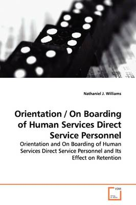 Orientation / On Boarding of Human Services Direct Service Personnel