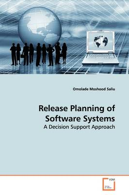 Release Planning of Software Systems