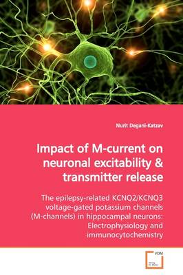 Impact of M-Current on Neuronal Excitability