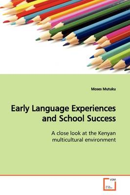 Early Language Experiences and School Success