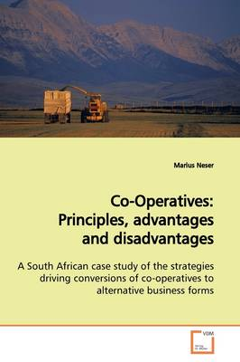 Co-Operatives: Principles, Advantages and Disadvantages