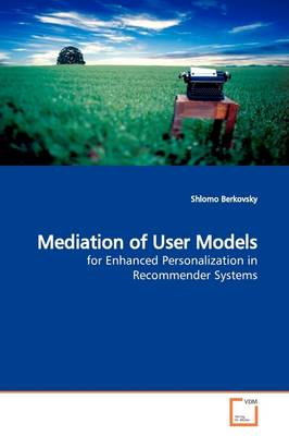 Mediation of User Models