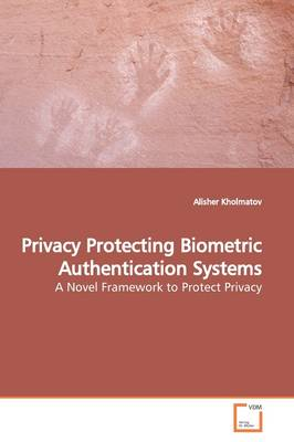 Privacy Protecting Biometric Authentication Systems