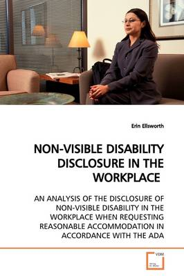 Non-Visible Disability Disclosure in the Workplace