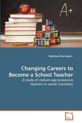 Changing Careers to Become a School Teacher