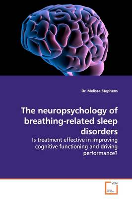The Neuropsychology of Breathing-Related Sleep Disorders