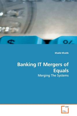 Banking It Mergers of Equals