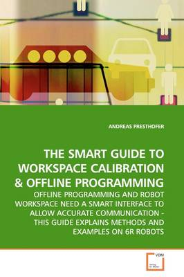 The Smart Guide to Workspace Calibration
