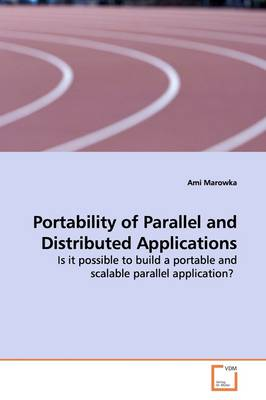 Portability of Parallel and Distributed Applications