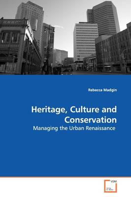 Heritage, Culture and Conservation