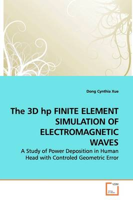 The 3D HP Finite Element Simulation of Electromagnetic Waves