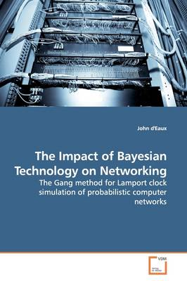 The Impact of Bayesian Technology on Networking