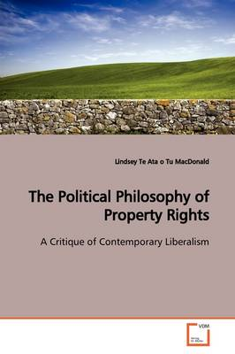 The Political Philosophy of Property Rights