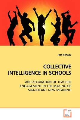 Collective Intelligence in Schools