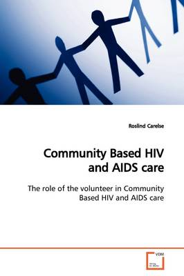 Community Based HIV and AIDS Care