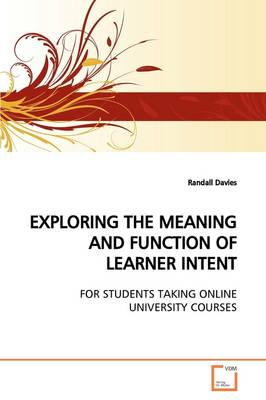 Exploring the Meaning and Function of Learner Intent