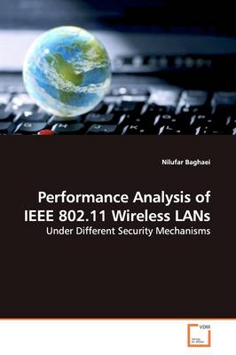 Performance Analysis of IEEE 802.11 Wireless LANs