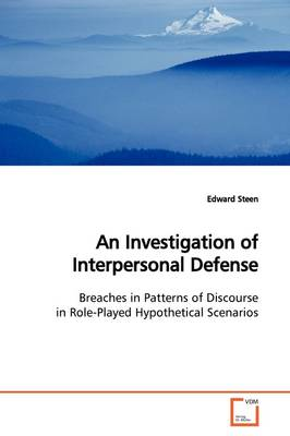 An Investigation of Interpersonal Defense