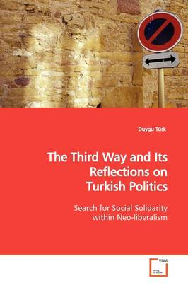 The Third Way and Its Reflections on Turkish Politics