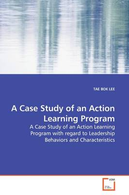 A Case Study of an Action Learning Program