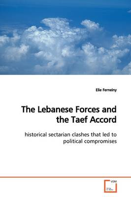 The Lebanese Forces and the Taef Accord