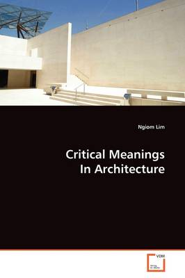 Critical Meanings in Architecture