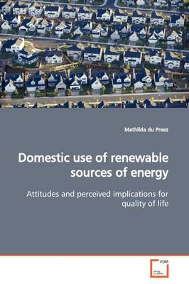 Domestic Use of Renewable Sources of Energy