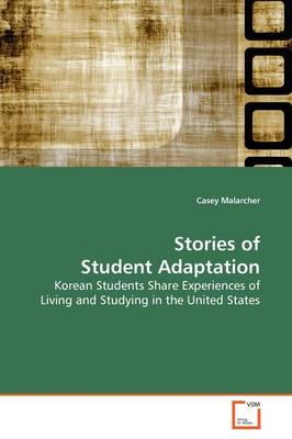 Stories of Student Adaptation