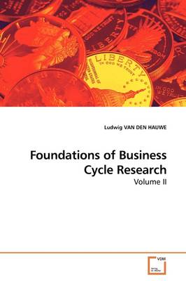 Foundations of Business Cycle Research