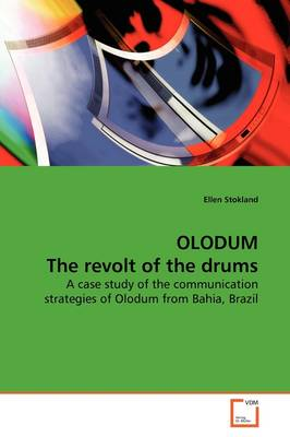 Olodum the Revolt of the Drums