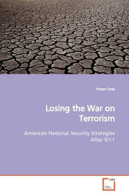 Losing the War on Terrorism