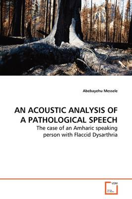 An Acoustic Analysis of a Pathological Speech