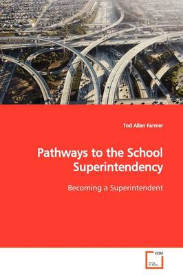 Pathways to the School Superintendency