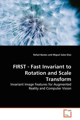 First - Fast Invariant to Rotation and Scale Transform