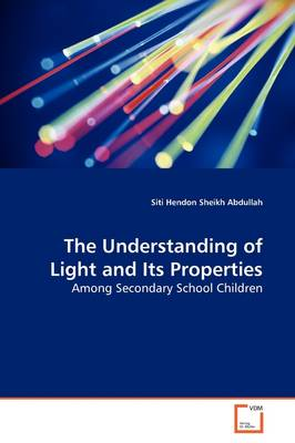 The Understanding of Light and Its Properties