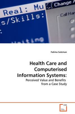 Health Care and Computerised Information Systems