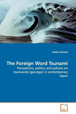 The Foreign Word Tsunami