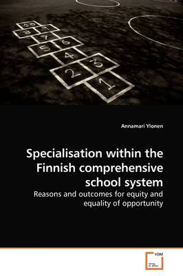 Specialisation Within the Finnish Comprehensive School System