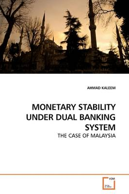 Monetary Stability Under Dual Banking System