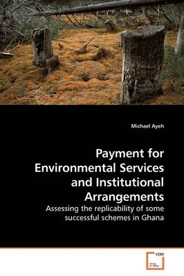 Payment for Environmental Services and Institutional Arrangements