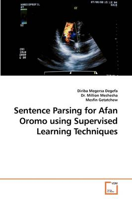 Sentence Parsing for Afan Oromo Using Supervised Learning Techniques