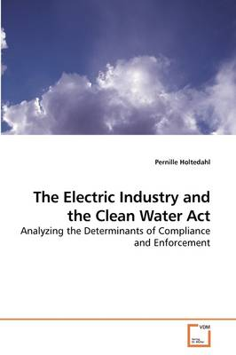 The Electric Industry and the Clean Water ACT