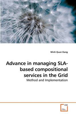 Advance in Managing Sla-Based Compositional Services in the Grid