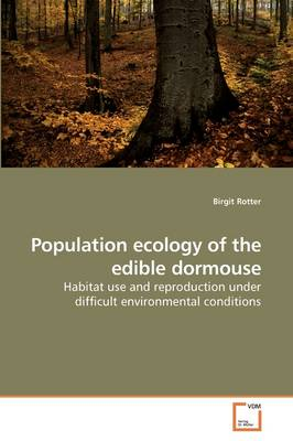 Population Ecology of the Edible Dormouse