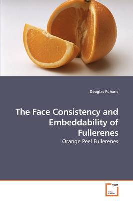 The Face Consistency and Embeddability of Fullerenes
